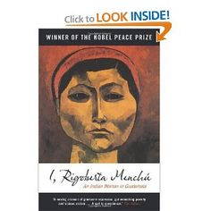 The best-selling account of the life of Latin American peasant woman and winner of the Nobel Peace Prize.  Now a global bestseller, the remarkable life of Rigoberta Menchú, a Guatemalan peasant woman, reflects on the experiences common to many Indian communities in Latin America. Menchú suffered gross injustice and hardship in her early life: her brother, father and mother were murdered by the Guatemalan military. She learned Spanish and turned to catechistic work as an expression of…