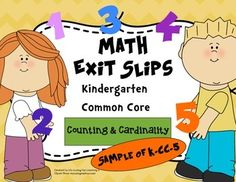 FREEBIE:  Use these quick, formative assessments to identify what students have mastered and where they may need additional support.  This sample includes 3 sets of exit slips for K.CC.5.  They are the perfect progress monitoring tool to guide your instruction!Whats included:-  Tips for using exit slips-  3 exit slips    Slips are labeled with the Common Core Standard-  An answer keyExit slips are four to a page so they are efficient for your copy budget!These exit slips are a sample.