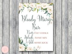 Ivory Floral Bloody Mary Bar Sign, Bubbly Bar Sign, Wedding Bar, Printable Sign, Wedding Decoration Sign, Engagement Party Mimosa TH61 #babyshowerideas4u #birthdayparty #babyshowerdecorations #bridalshower #bridalshowerideas #babyshowergames #bridalshowergame #bridalshowerfavors #bridalshowercakes #babyshowerfavors #babyshowercakes