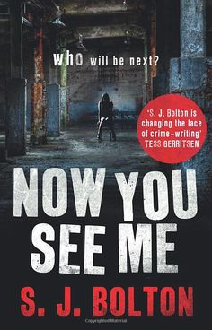 Now You See Me: Lacey Flint Series, Book 1: Amazon.co.uk: Sharon Bolton: Books