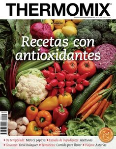 Thermomix magazine nº 101 [marzo Raw Vegan Recipes, Lunch Recipes, Mexican Food Recipes, Healthy Recipes, Cokies Recipes, Recipies, Best Cooker, A Food, Food And Drink