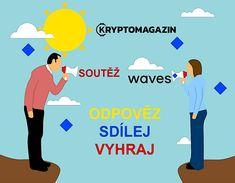 [SOUTĚŽ] Přidejte se k soutěži o kryptoměnu Waves!