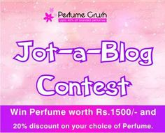 Write a blog about Perfumecrush and win exciting prizes!