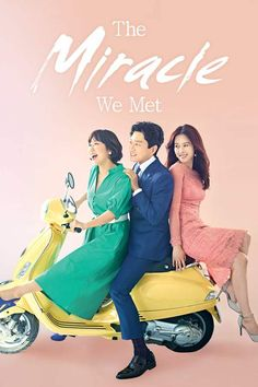 The Miracle We Met (Korean Drama) - 2018 https://downloadaja.com/the-miracle-we-met-korean-drama-2018 #ramiran #kai #exo #dramaexo #kaiexo #kimjongin #kimmyungmin #kimhyunjoo #gochangseok