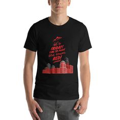Red Town Short-Sleeve Unisex T-Shirt High Quality T Shirts, Fabric Weights, Female Models, Shirt Designs, Short Sleeves, Friday, Unisex, Tees, Casual