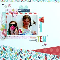Ten: layout for My Scraps and More using Echo Park Paper's Anything Goes #myscrapsandmore #echoparkpaper
