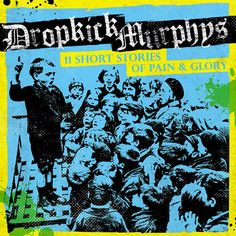 Dropkick Murphys 11short stories