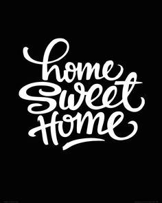 Home sweet home - plakat - 40x50 cm  Gdzie kupić? www.eplakaty.pl
