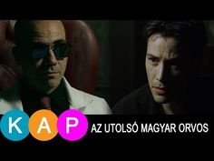 MÁTRIX - az utolsó magyar orvos - YouTube Keanu Reeves, Youtube, Youtubers, Youtube Movies