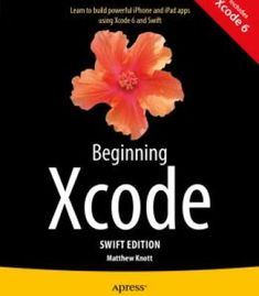 Beginning Xcode: Swift Edition PDF