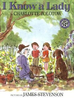 I Know a Lady by Charlotte Zolotow http://www.amazon.com/dp/0688115195/ref=cm_sw_r_pi_dp_R9v4tb0V0XBY4
