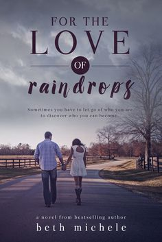 For the Love of Raindrops | Beth Michele | April 6 | https://www.goodreads.com/book/show/23199445-for-the-love-of-raindrops |#newadult #ormance