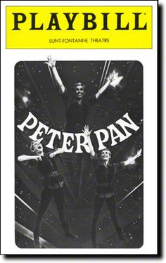 Playbill Cover for Peter Pan at Lunt-Fontanne Theatre 1979-1981. Gift from my mom & sister just before my wedding. Live on Peter Pan.