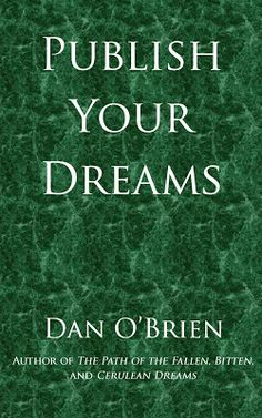 The Dan O'Brien Project: Weekly Wednesday Wisdom: From Novelist to Consultant