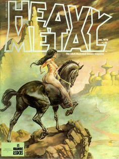 Images: A Fantastic Collection Of Stunning Sci-Fi And Fantasy Based Heavy Metal Comic Book Covers From The Late Heavy Metal Comic, Heavy Metal Rock, Power Metal, Black Metal, John Waters, Metal Magazine, Magazine Art, Magazine Covers, Ozzy Osbourne