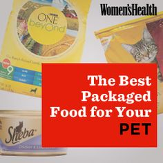 The Best Packaged Food for Your Pet http://www.womenshealthmag.com/nutrition/the-best-pet-food