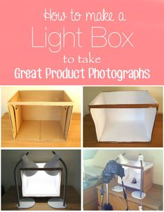 DIY Light Box to Take Great Product Photographs