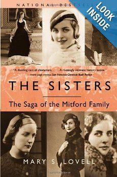 The Sisters: The Saga of the Mitford Family by Mary S. Lovell.