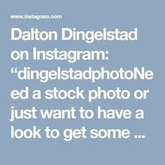 """Dalton Dingelstad on Instagram: """"dingelstadphotoNeed a stock photo or just want to have a look to get some portfolio ideas? Browse some of our stock photos for sale at…"""" Photos For Sale, Stock Photos, Photography Office, Portfolio Ideas, Get Some, How To Get, Instagram"""