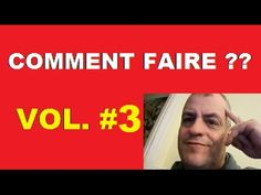 Comment faire Vol.# 3 Youtube, How To Make, Stuff Stuff, Life, Youtube Movies
