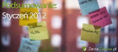 Podsumowanie: styczeń 2012 | http://www.zaczac-zarabiac.pl/podsumowanie-styczen-2012/