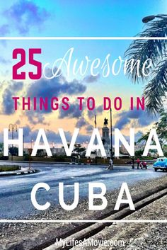 25 Awesome Things to Do in Havana, Cuba - Literally everything touristy and non-touristy that you could possibly want to do in Havana and more! When Castro is gone, I would love to visit Cuba and see where my family lives/lived. Cuba Travel, Solo Travel, Visit Cuba, Havana Nights, Varadero, Caribbean Cruise, Royal Caribbean, Future Travel, Vacation Destinations