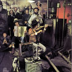 Bob Dylan and the Band, 'The Basement Tapes' - A folk-rock free-for-all recorded in 1967 at the Band's house near Woodstock, New York. The much-bootlegged sessions were finally released eight years later.