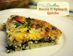 This bacon and spinach quiche is full of flavor and special diet friendly with the lack of crust necessary to have a gluten free breakfast.
