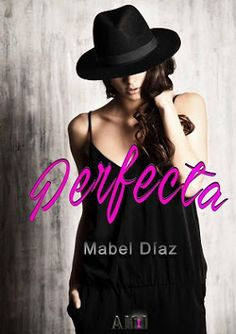 I love books free: PERFECTA - MABEL DIAZ