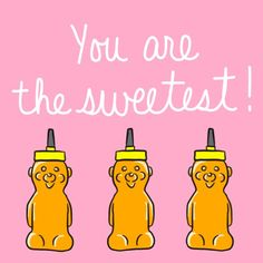 71 best sweetest day images on pinterest sweetest day get ready send this sweet card to the people that make you smile free online youre the sweetest honey bears ecards on sweetest day m4hsunfo