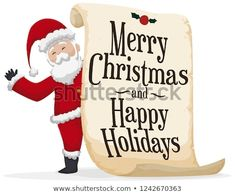 Smiling Santa Claus holding a giant scroll with greeting for Christmas and happy holidays. Christmas Greetings, Merry Christmas, Christmas Illustration, Happy Holidays, Hold On, Presents, Santa, Illustrations, Merry Little Christmas