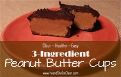 He and She Eat Clean: Clean Eat Recipe :: 3 Ingredient Peanut Butter Cups (sub for clean ingredients: carob/cacao)
