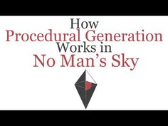 A Quick Explanation on How Procedural Generation Works in No Man's Sky Procedural Generation, No Man's Sky, Youtube Youtube, Fun Math, It Works
