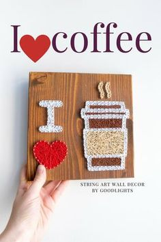 Modern minimalist I love coffee wood wall string art sign in brown or white made by GoodLights. I love coffee string art wall decor sign, the perfect gift for coffee addicts or just everyone who enjoys their everyday caffeine, barista sign. The perfect gift for that one special coffee drinker in your life - yes, it can be yourself :)