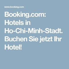 Booking.com: Hotels in Ho-Chi-Minh-Stadt. Buchen Sie jetzt Ihr Hotel!