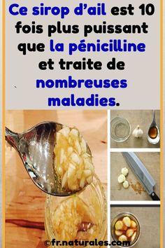 Ce sirop d'ail est 10 fois plus puissant que la pénicilline et traite de nombreuses maladies. Affirmations, Sculpture, Vegetables, Health, Stuff Stuff, Natural Phenomena, Natural Treatments, Syrup, Garlic