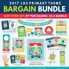 2017 LDS Primary Theme Bundled Package: Choose the Right! Make your life EASY with this 2017 LDS Primary BUNDLED PACKAGE! It has EVERYTHING you need this year for primary including binder covers, bulletin board decoration, birthday gifts, and so much more!!!
