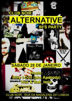 ALTERNATIVE 80's Party Sábado, 28 de Janeiro Evento: https://www.facebook.com/events/836317749839556/ 80s, some 90's, probably some 2000's, Gothic Rock, MMP, Post-punk, New Wave, Industrial  Hosts: Apátrida + Hex + Bak Entrada: 2 €uros  Aberto das 23h00 às 4h00  #Apátrida | #Hex | #Bak_teria | #Alternative80s | #Indie | #Goth | #PostPunk | #NewWave | #Rock | #EBM | #Industrial | #ClubNoir  Joy Division ►Bauhaus ►New Order ►Depeche Mode ►The Smiths ►Peter Murphy ►Morrissey ►The Cure ►Siouxsie…