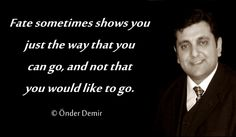 Poems and Song Texts of Önder Demir: Fate sometimes shows you