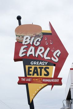 Big Earl's Greasy Eats neon sign in Carefree, Arizona. Old Neon Signs, Vintage Neon Signs, Old Signs, Advertising Signs, Vintage Advertisements, Roadside Attractions, Roadside Signs, Diner Sign, Retro Signage