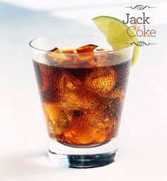 Jack & Coke  This a weeknight drink for men who wear suits. A whiskey and soda guy often appears as if he could drink for eight hours straight—even while making business deals—without slurring a word. While he can be overly macho, we'd like to think that this guy isn't into playing games.