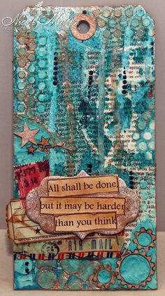 Easy Mixed Media Tag Tutorial                                                                                                                                                                                 More