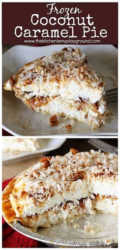 Frozen Coconut Caramel Pie Loaded with luxurious layers of fluffy frozen cheesecake-y filling caramel ice cream topping & toasted coconut and pecans. Its packed with fabulous flavor thatll keep you coming back for more! Coconut Pecan, Coconut Desserts, Coconut Ice Cream, Coconut Recipes, Frozen Desserts, Delicious Desserts, Toasted Coconut Pie Recipe, Frozen Pies, Pie Coconut
