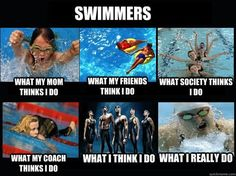 Yeah I don't show people some of the pictures taken of me while swimming, they are scary :)