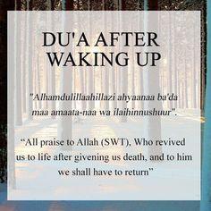 Dua after waking up Islam Hadith, Duaa Islam, Islam Muslim, Allah Islam, Islam Quran, Alhamdulillah, Islamic Prayer, Islamic Teachings, Islamic Dua