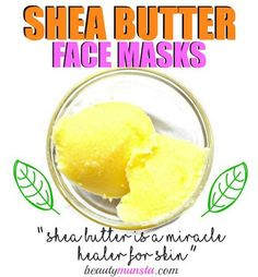 Top 3 Shea Butter Face Mask Recipes for Supple Skin