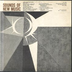 Sounds Of New Music Experimental Music Album Design Various Artists New Music