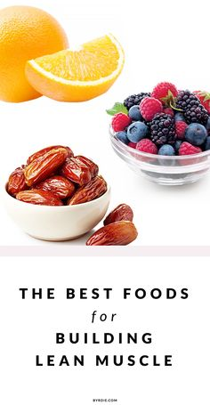 Want to build long, lean muscles? Eat these foods