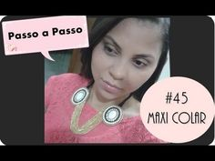 ▶ Passo a Passo #45: Maxi Colar - YouTube