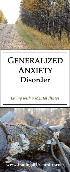 Generalized Anxiety Disorder - Living with a Mental Illness
